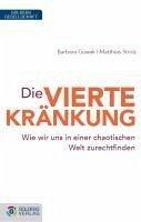 Die vierte Kränkung (eBook, ePUB) - Guwak, Barbara; Strolz, Matthias