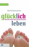 Glücklich leben (eBook, ePUB)