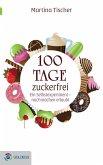 100 Tage zuckerfrei (eBook, ePUB)