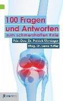 100 Fragen und Antworten zum schmerzhaften Knie (eBook, ePUB) - Hirtler, Lena; Weninger, Patrick