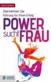 Power sucht Frau (eBook, ePUB)