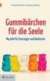 Gummibärchen für die Seele (eBook, ePUB)