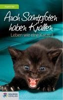 Auch Samtpfoten haben Krallen (eBook, ePUB) - Kail, Angelika