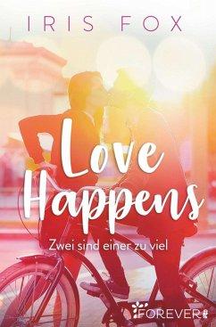 Love Happens - Zwei sind einer zu viel (eBook, ...