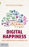 Digital Happiness (eBook, ePUB)
