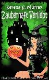 Zauberhaft Verliebt - / BeWitchED Bd.16 (eBook, ePUB)