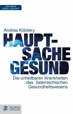 Hauptsache gesund (eBook, ePUB) - Kdolsky, Andrea