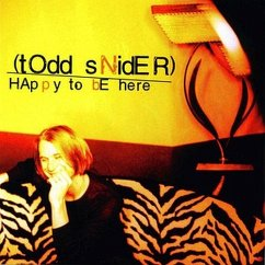 Happy To Be Here - Todd Snider