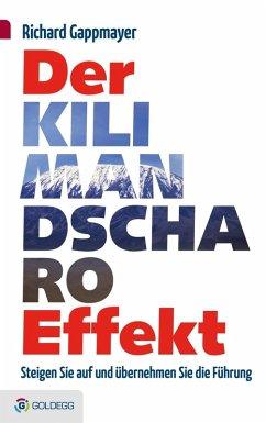 Der Kilimandscharo-Effekt (eBook, ePUB) - Gappmayer, Richard