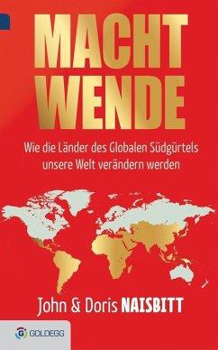 Macht Wende (eBook, ePUB) - Naisbitt, John; Naisbitt, Doris