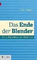 Das Ende der Blender (eBook, ePUB) - Wagner, Stefan