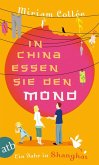 In China essen sie den Mond (eBook, ePUB)