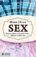Mann Frau - Sex (eBook, ePUB) - Pfau, Georg