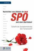 Nachrichten vom Ableben der SPÖ sind stark übertrieben (eBook, ePUB)