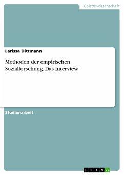 Methoden der empirischen Sozialforschung. Das Interview (eBook, PDF)