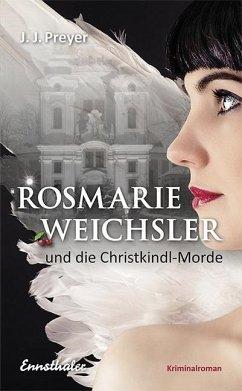 Rosmarie Weichsler und die Christkindl-Morde