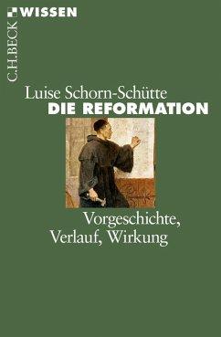 Die Reformation (eBook, ePUB) - Schorn-Schütte, Luise