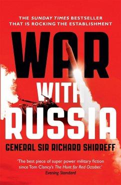 War with Russia - Shirreff, General Sir Richard
