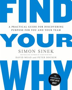 Find Your Why - Sinek, Simon; Mead, David; Docker, Peter