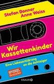Wir Kassettenkinder (eBook, ePUB)