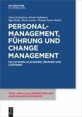 Personalmanagement, Führung und Change-Management