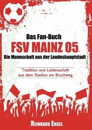Das Fan Buch Fsv Mainz 05 Die Mannschaft Aus Der