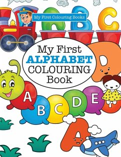 My First ALPHABET Colouring Book ( Crazy Colouring For Kids) von ...