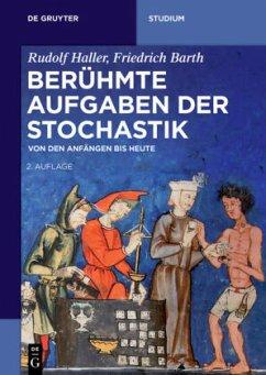 Berühmte Aufgaben der Stochastik - Haller, Rudolf; Barth, Friedrich