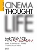 CINEMA, THOUGHT, LIFE. Conversations with Fata Morgana (eBook, ePUB)
