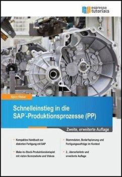 Schnelleinstieg in die SAP-Produktionsprozesse ...