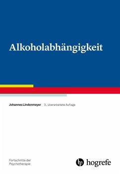 Alkoholabhängigkeit - Lindenmeyer, Johannes