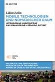 Mobile Technologien und nomadischer Raum