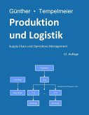 Produktion und Logistik (eBook, PDF)