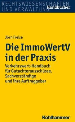 Die ImmoWertV in der Praxis (eBook, ePUB) - Freise, Jörn