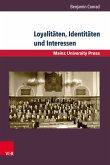 Loyalitäten, Identitäten und Interessen (eBook, PDF)