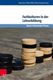 Fachkulturen in der Lehrerbildung (eBook, PDF)