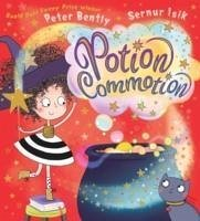 Potion Commotion - Bently, Peter