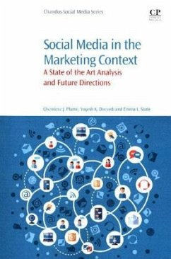 Social Media in the Marketing Context - Plume, Cherniece J.; Dwivedi, Yogesh K.; Slade, Emma L.