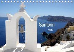 Santorin 2017 (Tischkalender 2017 DIN A5 quer)