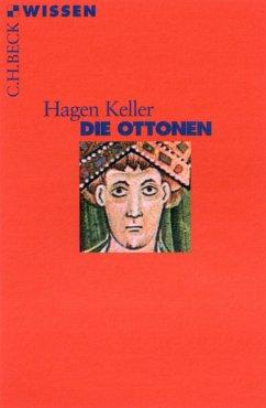 Die Ottonen (eBook, ePUB) - Keller, Hagen