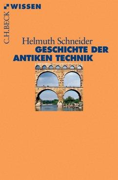 Geschichte der antiken Technik (eBook, ePUB) - Schneider, Helmuth