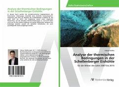 Analyse der thermischen Bedingungen in der Schellenberger Eishöhle