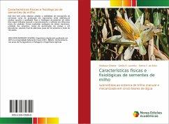 Características físicas e fisiológicas de sementes de milho
