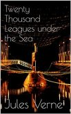 Twenty Thousand Leagues under the Sea (eBook, ePUB)