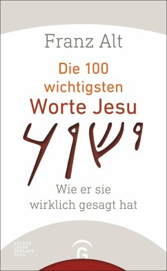 Die 100 wichtigsten Worte Jesu