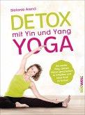 Detox mit Yin und Yang Yoga (eBook, ePUB)