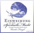 Einweihung in die spirituelle Macht, 1 Audio-CD