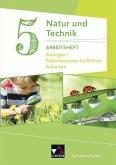 Natur und Technik 5: Biologie / Naturwissenschaftliches Arbeiten Arbeitsheft