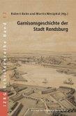 Garnisonsgeschichte der Stadt Rendsburg