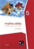 mathe.delta 5. Lehrerband. Bayern